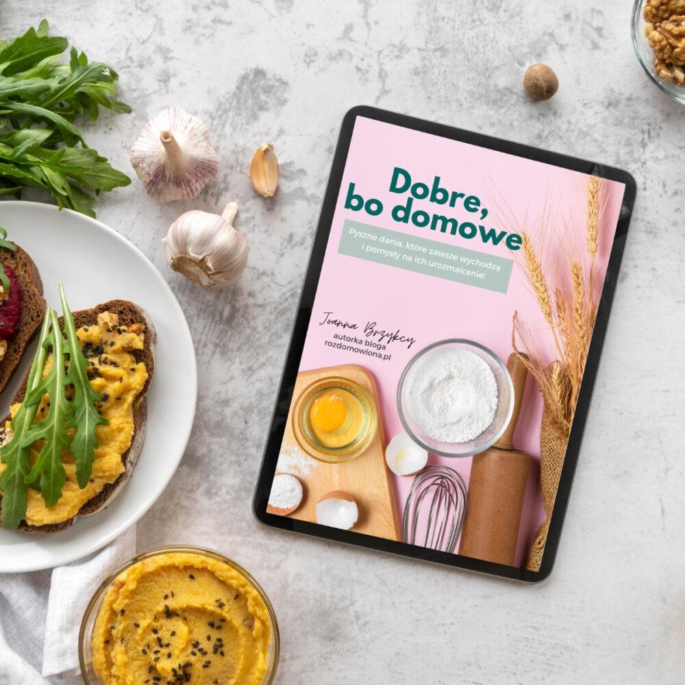 """E-przepisy kulinarne PDF """"Dobre, bo domowe"""""""